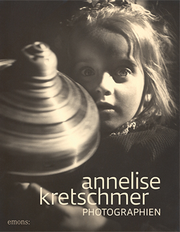 Annelise Kretschmer Photographien