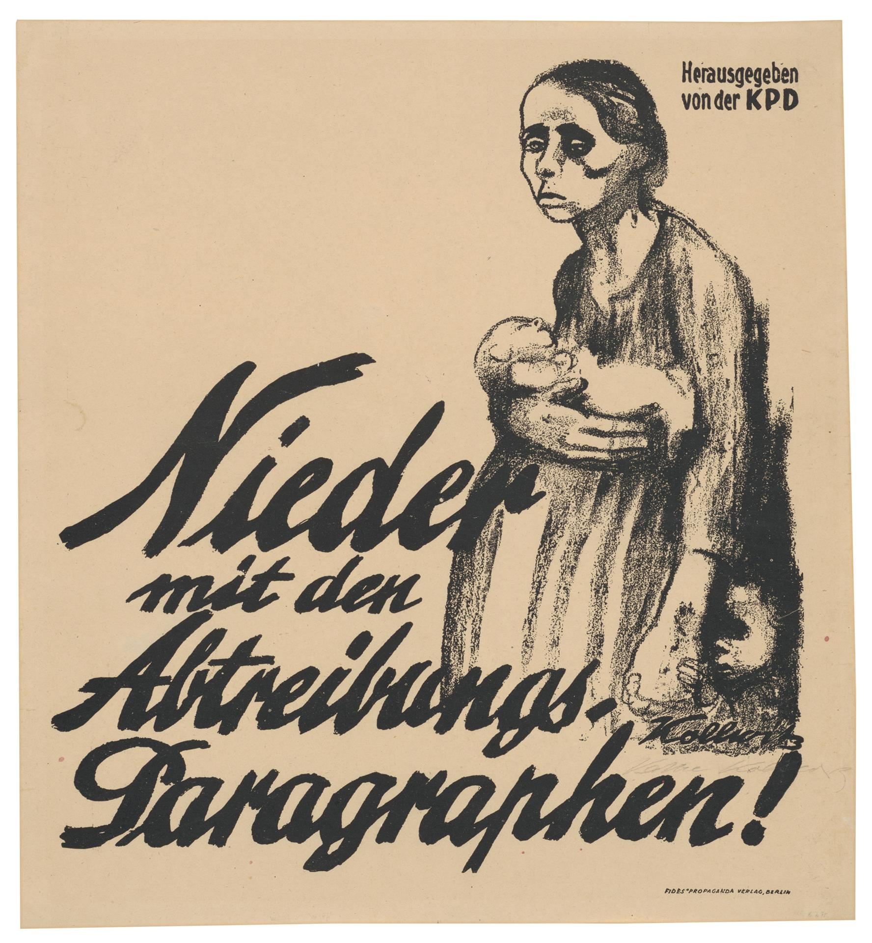 Käthe Kollwitz, Poster against Paragraph 218, 1923, crayon lithograph (transfer of a drawing on transparent paper), Kn 198 II, Cologne Kollwitz Collection © Käthe Kollwitz Museum Köln